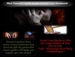 Must Win Court Case Spells | Spells to Get a Court Case Dismissed - Voodoo Spells to Win a Court Cas