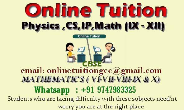 Online Physics/CS/IP Tuition Grades XI-XII and Math VI-VIII-X