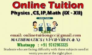 Online Physics/CS/IP Tuition Grades XI-XII and Math VI-VIII-X